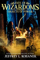 Wizardoms: Objects of Power (Fate of Wizardoms Book 4) Kindle Edition