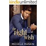 The Right Wish: A Modern-Day Retelling of Snow White (Once Upon A Rock Star Book 2)