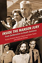 Inside the Manson Jury: From Deliberation to Death Sentence Kindle Edition