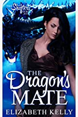 The Dragon's Mate (The Shifters Series Book 7) Kindle Edition
