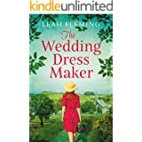 The Wedding Dress Maker: An unputdownable story of love, loss and the power of dreams