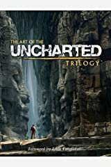 The Art of the Uncharted Trilogy Kindle Edition