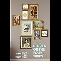Stories on the Four Winds: Nga Hau e Wha (English Edition)