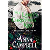 The Laird's Christmas Kiss: The Lairds Most Likely Book 2