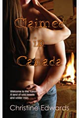 Claimed in Canada (English Edition) Kindle版