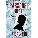 Passport to Death (A Dotan Naor Thriller Book 2)