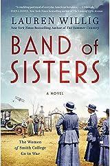 Band of Sisters: A Novel Kindle Edition