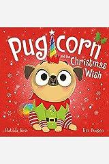 Pugicorn and the Christmas Wish Kindle Edition