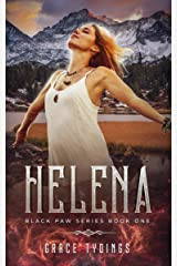 Helena: Black Paw Series Book One Kindle Edition