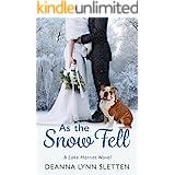As the Snow Fell: A Lake Harriet Novel