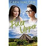 Fixer Upper: A Small Town Lesbian Romance
