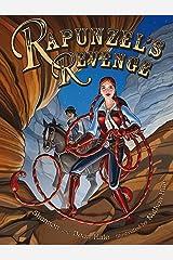 Rapunzel's Revenge Kindle Edition