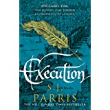 Execution: The latest new gripping Tudor historical crime thriller from the No. 1 Sunday Times bestselling author: Book 6