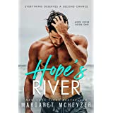 Hope's River: A Small-town, slow burn romance (Hope River Book 1)