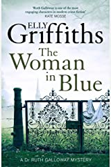 The Woman In Blue: The Dr Ruth Galloway Mysteries 8 Kindle Edition