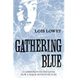 Gathering Blue (The Giver Quartet) (The Quartet Book 2)