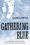 Gathering Blue (The Giver Quartet) (The Quartet Book 2)