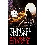 Tunnel Vision (A John Lawrence Novel Book 2)