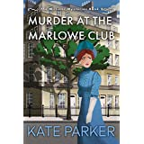 Murder at the Marlowe Club (The Milliner Mysteries Book 2)