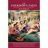 The Lockdown Tales: Disobedience, Love, Patience and Other Stories
