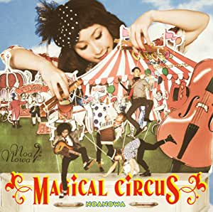 MAGICAL CIRCUS(初回限定盤)(DVD付)