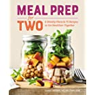Meal Prep for Two: 8 Weekly Plans & 75 Recipes to Get Healthier Together
