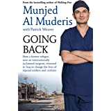 Going Back: How a former refugee, now an internationally acclaimed surgeon, returned to Iraq to change the lives of injured s