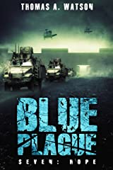 Blue Plague: Hope: A Zombie Apocalypse Thriller-Book 7 Kindle Edition