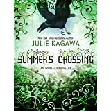 Summer's Crossing (The Iron Fey Book 1000)