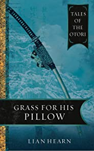 Grass for His Pillow: Book 2 Tales of the Otori
