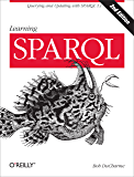 Learning SPARQL: Querying and Updating with SPARQL 1.1 (English Edition)