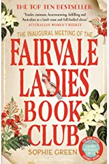 The Inaugural Meeting of the Fairvale Ladies Book Club Kindle Edition