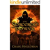 The Sorcerer's Power (The Savage and the Sorcerer Book 2)
