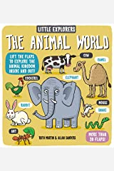 Little Explorers: The Animal World Hardcover