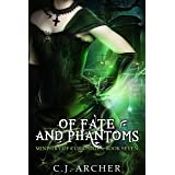 Of Fate and Phantoms (The Ministry of Curiosities Book 7)