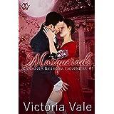 Masquerade (A Steamy Regency Romance) (Scandalous Ballroom Encounters Book 1)