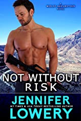 Not Without Risk (Wolff Securities Book 2) Kindle Edition