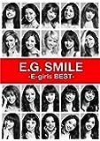 E.G. SMILE -E-girls BEST-(2CD + 3Blu-ray+スマプラムービー+スマプラミュージック…