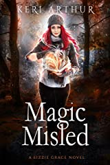 Magic Misled (The Lizzie Grace Series Book 7) Kindle Edition