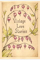 Vintage Love Stories (English Edition) Kindle版
