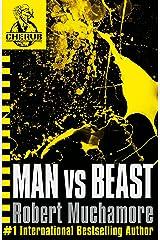 Man vs Beast: Book 6 (CHERUB Series) Kindle Edition