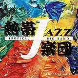 TROPICAL JAZZ BIG BAND XII -The Originals-