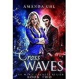 Cross Waves (Mind Hackers Series Book 2)