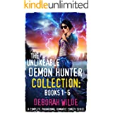 The Unlikeable Demon Hunter Collection: Books 1-6: A Complete Paranormal Romantic Comedy Series