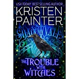The Trouble With Witches (Shadowvale Book 1)