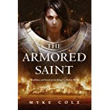 The Armored Saint (The Sacred Throne Book 1)