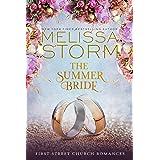 The Summer Bride: A Heartwarming Journey of Faith, Hope & Love (First Street Church Romances Book 4)