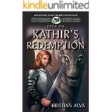Kathir's Redemption: Book Six of the Dragon Stone Saga (Dragon Stone Saga Series 6)