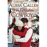 Her Mistletoe Cowboy (Wildflower Ranch Book 2)