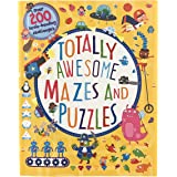 Totally Awesome Mazes and Puzzles: Over 200 Brain-Bending Challenges